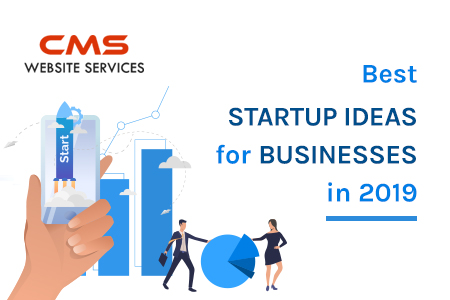 Top 8 Startup Ideas For Business In 2019 Tech Guide