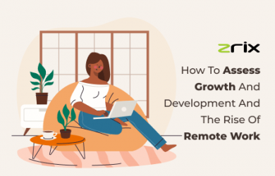 Growth and Development and rise of Remote Work